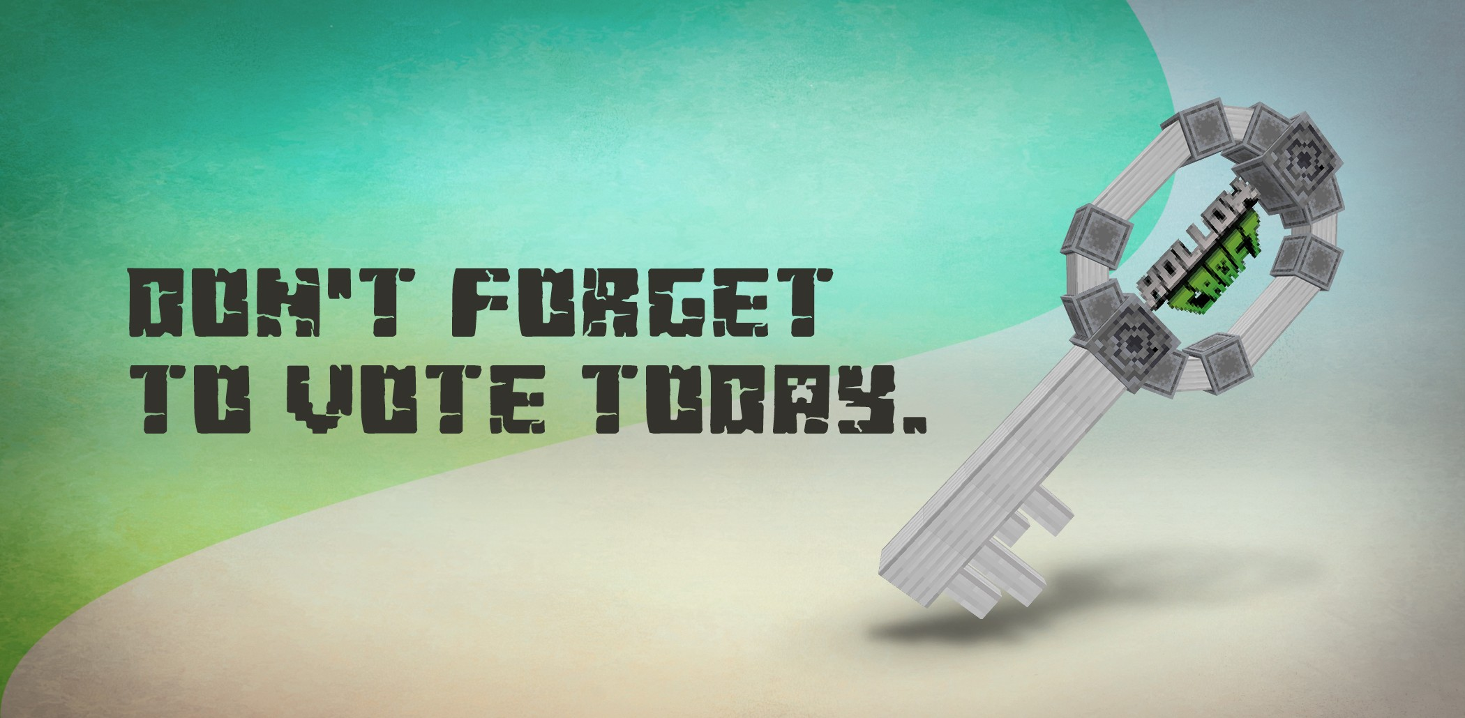 Vote For Hollow Craft